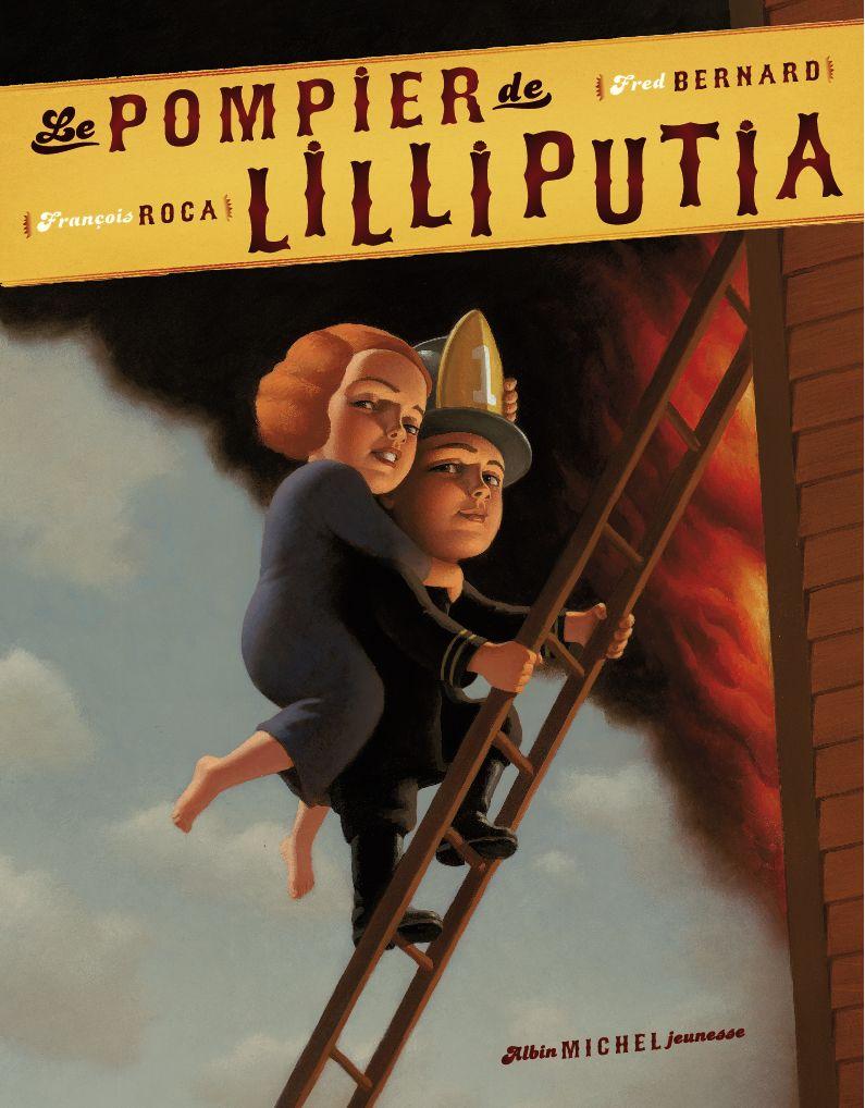 Coup de cœur pour Le pompier de Lilliputia par Anouk Gouzerh