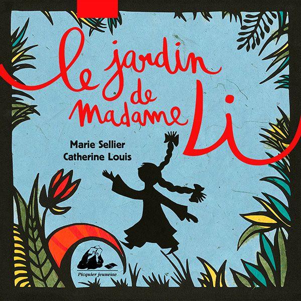 Coup de cœur pour Le jardin de madame Li par Nicole Verdun