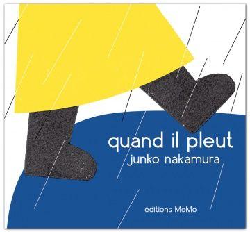 Une invitée, une lectrice :   Quand il pleut, de Junko Nakamura, par Anouk Gouzerh