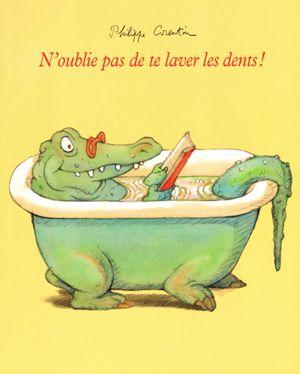 Coup de cœur pour N'oublie pas de te laver les dents ! de Philippe Corentin par Cyril Varquet