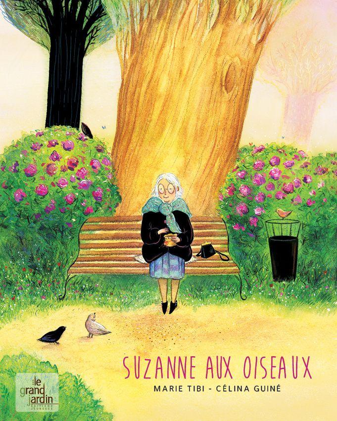 Coup de cœur pour Suzanne aux oiseaux de Marie Tibi par Nicole Verdun